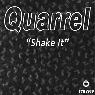 Quarrel – Shake It