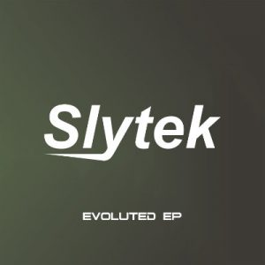 Slytek - Evoluted EP
