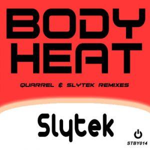 Slytek – Body Heat (Remixes)