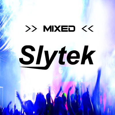 "Slytek ""Mixed"" – An exclusive 1hr Slytek Mix now available to stream for free"