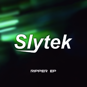 Slytek's new Ripper EP – out now!