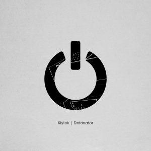 Slytek – Detonator