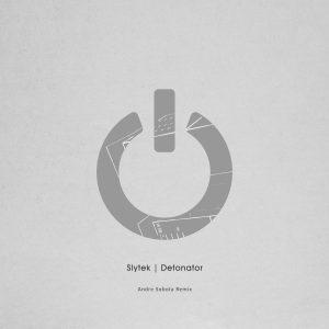 Slytek – Detonator (Andre Sobota Remix)