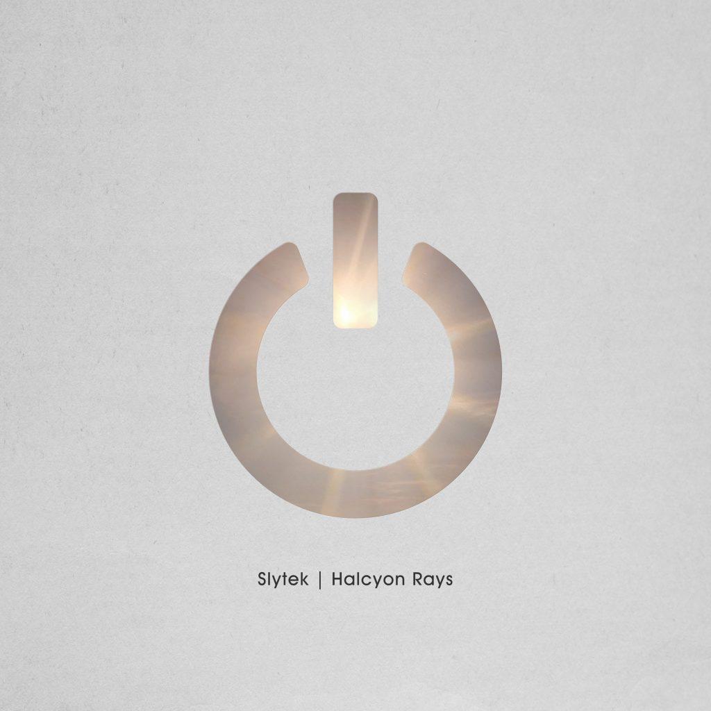 Slytek - Halcyon Rays